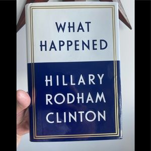 What Happened, by Hillary Clinton